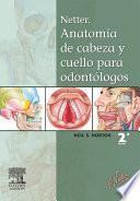 Libro de Netter. Anatomía De Cabeza Y Cuello Para Odontólogos