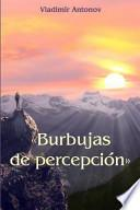 Libro de Burbujas De Percepcin / Bubbles Of Perception