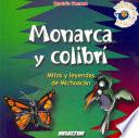 Libro de Monarca Y Colibrí / Mitos Y Leyendas De Michoacán