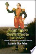 Libro de Santander, Esquicio Biográfico Del Prócer