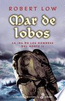 Libro de Mar De Lobos. La Ira De Los Hombres Del Norte Ii