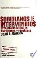 Libro de Soberanos E Intervenidos, Estrategias Globales, Americanos Y Españoles