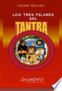 Libro de Los Tres Pilares Del Tantra