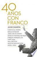 Libro de Cuarenta Años Con Franco