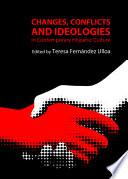 Libro de Changes, Conflicts And Ideologies In Contemporary Hispanic Culture