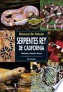 Libro de Manuales Del Terrario. Serpientes Rey De California