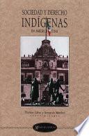 Libro de Sociedad Y Derecho Indígenas En América Latina