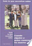 Libro de Cuando Alguien A Quien Conoces Ha Muerto