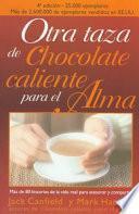Libro de Otra Taza De Chocolate Caliente Para El Alma