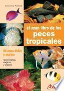 Libro de El Gran Libro De Los Peces Tropicales