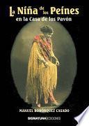 Libro de La Niña De Los Peines En La Casa De Los Pavón