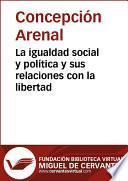 Libro de La Igualdad Social Y Política Y Sus Relaciones Con La Libertad