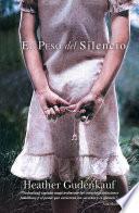 Libro de El Peso Del Silencio
