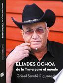 Libro de Eliades Ochoa De La Trova Para El Mundo