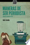 Libro de Maneras De Ser Periodista
