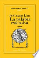 Libro de José Lezama Lima. La Palabra Extensiva