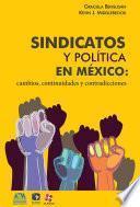 Libro de Sindicatos Y Política En México