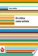 Libro de El Crítico Como Artista (low Cost). Edición Limitada