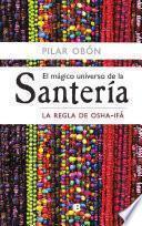 Libro de El Mágico Universo De La Santería