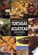 Libro de Manuales Del Terrario. Tortugas Acuáticas