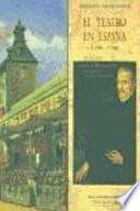 Libro de El Teatro En España, 1490 1700