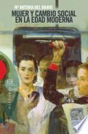 Libro de Mujer Y Cambio Social En La Edad Moderna