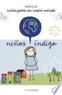 Libro de Niños índigo, Niños Para Un Nuevo Mundo