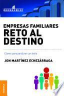 Libro de Empresas Familiares. Reto Al Destino