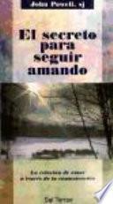 Libro de El Secreto Para Seguir Amando