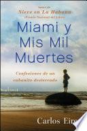 Libro de Miami Y Mis Mil Muertes