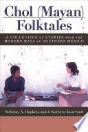 Libro de Chol (mayan) Folktales