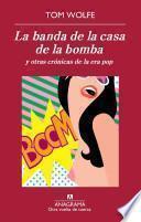 Libro de La Banda De La Casa De La Bomba Y Otras
