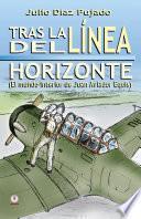 Libro de Tras La Linea Del Horizonte