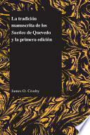 Libro de La Tradición Manuscrita De Los Sueños De Quevedo Y La Primera Edición