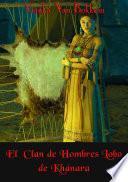 Libro de El Clan De Hombres Lobo De Khánara
