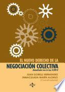 Libro de El Nuevo Derecho De La Negociación Colectiva