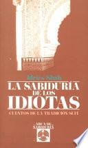 Libro de La Sabiduría De Los Idiotas