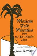 Libro de Mexican Folk Narrative From The Los Angeles Area