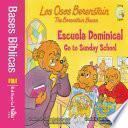 Libro de Los Osos Berenstain Van A La Escuela Dominical / Go To Sunday School