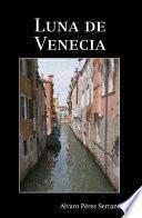 Libro de Luna De Venecia