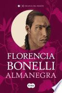 Libro de Almanegra (trilogía Del Perdón 2)