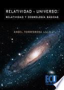 Libro de Relatividad Y Universo: Relatividad Y Cosmología Básicas