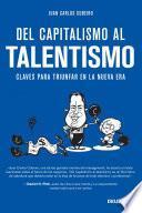 Libro de Del Capitalismo Al Talentismo