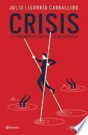 Libro de Crisis: La Administración De Lo Inesperado