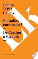 Libro de Episodios Nacionales V. De Cartago A Sagunto