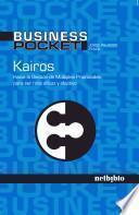 Libro de Kairos: Hacia La Gestión De Múltiples Prioridades Para Ser Más Eficaz Y Efectivo