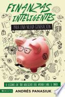 Libro de Finanzas Inteligentes Para Una Nueva Generación