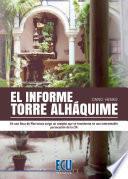 Libro de El Informe Torre Alháquime
