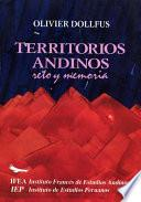Libro de Territorios Andinos: Reto Y Memoria