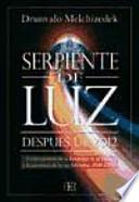 Libro de Serpiente De Luz. DespuÉs De 2012